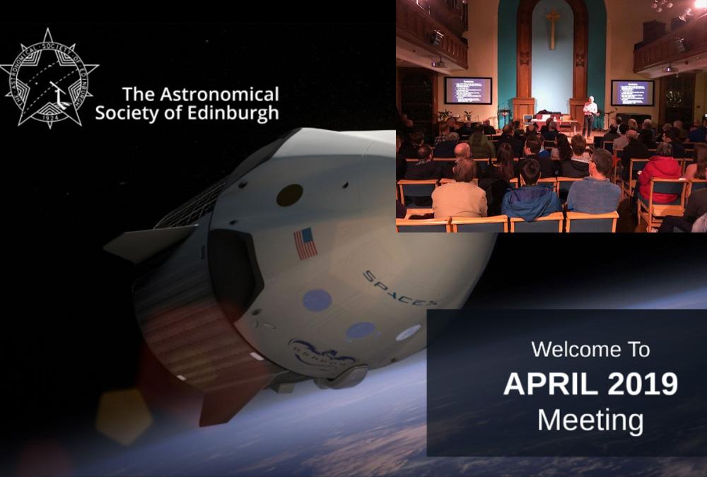 April 2019 meeting report | Astronomical Society of Edinburgh
